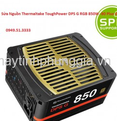 Sửa Nguồn Thermaltake ToughPower DPS G RGB 850W -80 Plus Gold